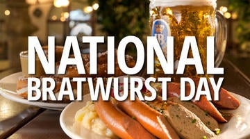 Celebrate National Bratwurst day at the place known for the best brats - Hofbrauhaus Las Vegas